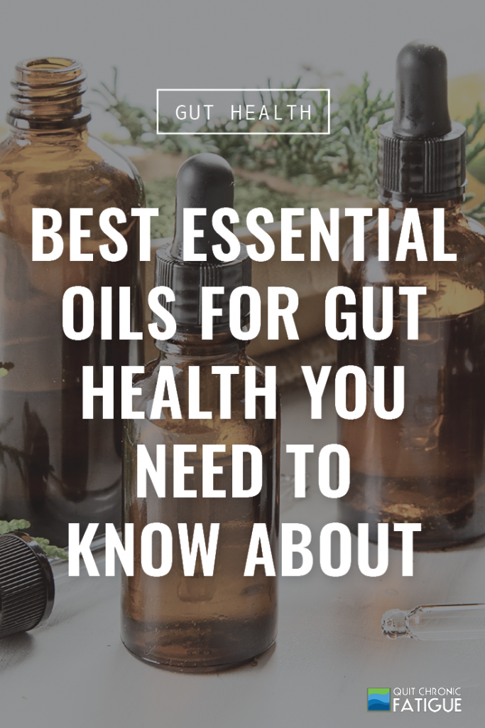 Best Essential Oils for Gut Health You Need to Know About | Quit Chronic Fatigue