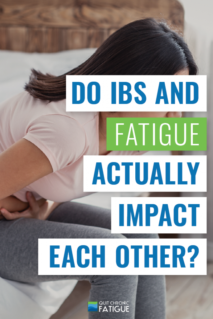 Do IBS And Fatigue Actually Impact Each Other? | Quit Chronic Fatigue
